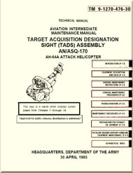 Boeing Helicopter AH-64 A Aviation intermediate Maintenance  Manual - Target Acquisition Designation Sight Assembly - TM 9-1270-476-30