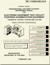 Boeing Helicopter AH-64 A Aviation  Organizational and Direct Support Maintenance  Manual - Electronic Equipment Test Facility TADS / PNVS Augmentation Equipment  - TM 11-6625-3081-23-4