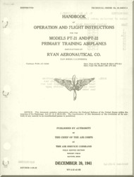 Ryan PT-21 and PT-22  Aircraft Primary Training Airplanes Handbook  Operation and Flight Instructions Manua l- T.O.01-100GC-1 - 1941