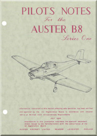 Auster B.8 Series One  Aircraft Pilots Notes  Manual
