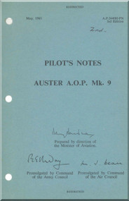 Auster A.O.P. Mk. 9 Aircraft  Pilot's Notes Manual -  A.P. 2440 H  -P.N.