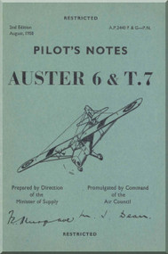 Auster 6 & T.7 Aircraft  Pilot's Notes Manual -  A.P. 2440 F G  - P.N.