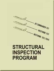 Aero Commander /  IAI /  Jet Commander 1121 / Westwind 1123 / 1124 / 1124A   Aircraft Structural Inspection Program  Manual -