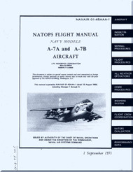 "Vought A-7A and A7B  "" Corsair II  ""  Aircraft Flight  Manual 01-45AAA-1 - 1971"