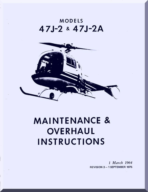 bell helicopter 47 j 2 j 2a overhaul and maintenance manual 1964 rh aircraft reports com Bell 47 Turbine Conversion Bell 47 Cockpit