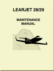 Learjet 28 / 29   Series Aircraft Maintenance  Manual