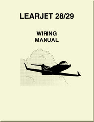 Learjet 28 / 29   Series Aircraft Wiring  Manual