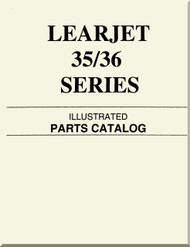 Learjet 35 / 36  Series Aircraft Illustrated Parts Catalog  Manual