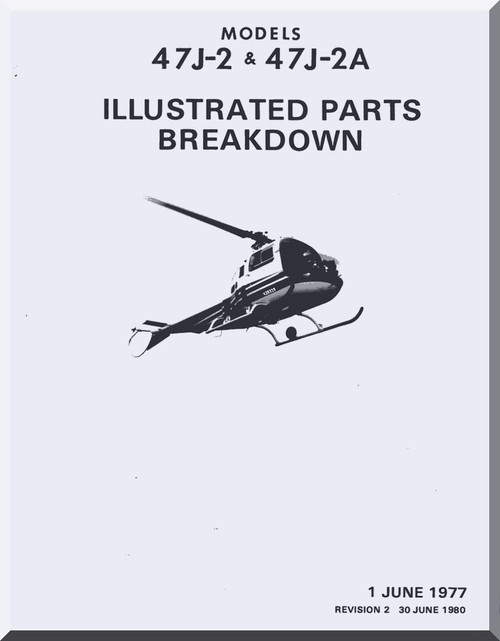 Bell Helicopter 47 J-2 & J-2A Illustrated Parts Catalog