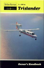 Britten-Norman Trislander 3 x 260 hp  Aircraft Owner's Handbook Manual -