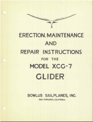 Bowlus Sailplane XCG-7 Aircraft Erection and Maintenance  Manual
