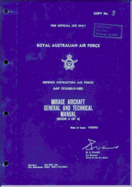 Dassault RAAF  Mirage Aircraft General and Technical Manual  - Book 3 of 4 -  AAP 7213.003-2-14B3