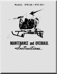 Bell Helicopter 47 G-2A , G-2A1,  Maintenance Overhaul   Manual  - 1963