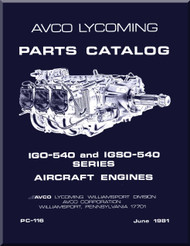 Lycoming YGO-540 and IGSO-540 Series   Aircraft Engine Parts Manual   PC-116 - June  1981