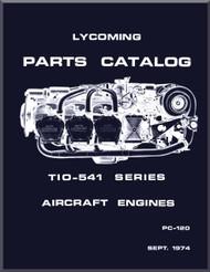 Lycoming TIO-541 Series   Aircraft Engine Parts Manual   PC-120 - Sept. 1974
