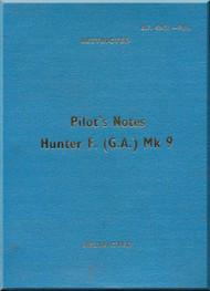 Hawker Hunter F.( GA ) Mk 9 Aircraft  Pilot's Notes Manual A.P. 4347J-P.N. - 1960