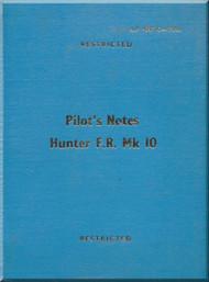 Hawker Hunter F. Mk 10  Aircraft  Pilot's Notes Manual A.P. 4347K-P.N. - 1961