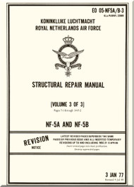 Northrop NF-5 A / B  Aircraft Structural Repair  Manual - EO 05-NF5 A/B -3 - Volume 3 of 3 - 1977