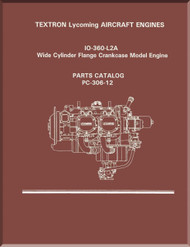 Lycoming O-360-L2A  Wide Cylinder Flange Models  Aircraft Engine Parts Manual   PC-306-12