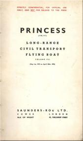 Saunders Roe  ( SaRo ) Princess SR/45 Aircraft  Long-Range Civil Transport Flying Boat   Manual - Volume VII