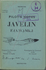 Gloster Javelin F ( A.W. )  Mk.2  Aircraft  Pilot's Notes Manual - A.P. 4491B-P.N. - 1957