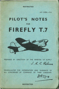Fairey Firefly  T.7  Aircraft Pilot's Notes Manual -  A.P. 2102K-PN