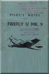 Fairey Firefly  U Mk. 9 Aircraft Pilot's Notes Manual -
