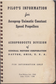 Aeroprop Unimatic Constant Speed  Propellers  Pilot's Information Manual - 1942