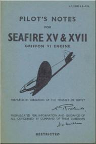 Supermarine Seafire XV & XVIII  Aircraft  Pilot's Notes Manual  AP 2280 D & E PN