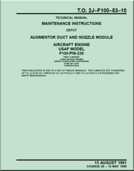 Pratt & Whitney F-100-PW-229   Aircraft Engines  Maintenance Instructions - Augmentor Duct and Nozzle Module   -  Manual  TO 2J-F100-53-10- 1991