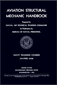 Aircraft Aircraft Structural Mechanic Handbook  NAVY Training Courses Manual  - 1953 NAVPERS 10328
