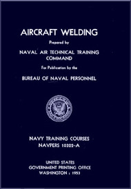 Aircraft Aircraft Welding  NAVY Training Courses Manual  - 1953 - NAVPERS 10322-A