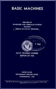 Aircraft Basic Machines  NAVY Training Courses Manual  - 1946 -  NAVPERS 10624
