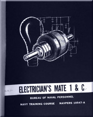 Aircraft Electrician's Mate 1 & C  NAVY Training Courses Manual  - 1965 - NAVPERS 10547-A