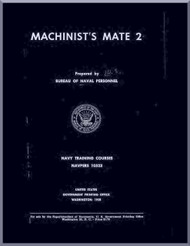 Machinist's Mate 2 NAVY Training Courses Manual  - 1958 - NAVPERS 10523