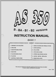 Aerospatiale AS 350 B, BA, B1, B2 Helicopter Instruction Manual  ( English Language )