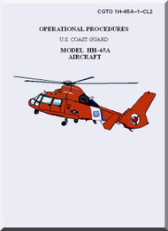 Eurocopter HH-65A  Helicopter Operational Procedures Manual  ( English Language ) CGTO 1H-65A-1-CL2