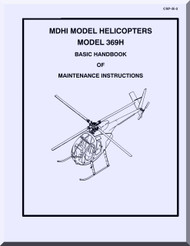 Mc Donnell Douglas  Helicopters  Model  369 H Basic Handbook of Maintenance Instructions  Manual
