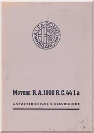 Alfa Romeo RA 1000 RC 44 I.a  Aircraft Engine Instruction Manual  - Caratteristiche e descrizioni ( Italian Language ) -