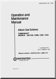 Allison 250 -C20 B -C20F, -C20J Operation and Maintenance Manual  ( English Language )- 1983