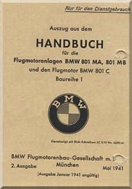 Bayerische Motorenwerke - BMW 801 MA-MB and C Operating Instructions Auszug aus dem HANDBUCH fur die Flugmotorenlagen BMW 801 MA-MB und C Baureihe 1, 2. Ausgabe, Mai 1941 Manual  ( German Language )