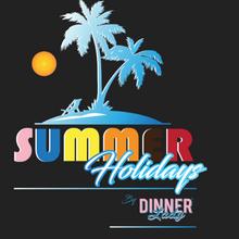 Dinner Lady's Summer holidays