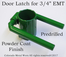 "Door Latch for 3/4"" EMT"