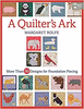 A Quilter's Ark More Than 50 Designs for Foundation Piecing
