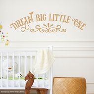 Dream big little one - wall decal