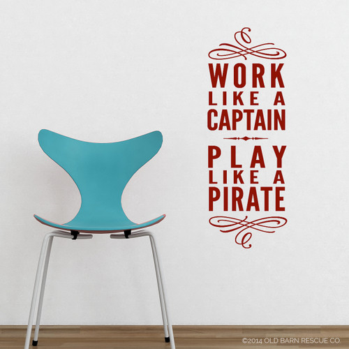 Work Like A Captain   Wall Decal