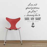 I am not afraid of storms - wall decal
