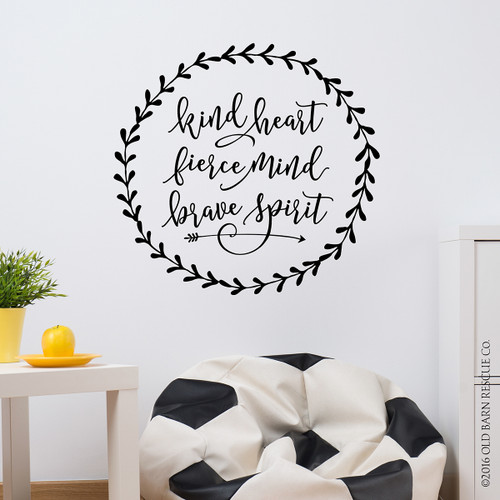 kind heart fierce mind brave spirit - wall decal  sc 1 st  Old Barn Rescue & Inspirational Wall Art | Kind Heart | Decorative Wall Decals - Old ...