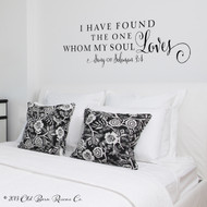 I have found the one whom my soul loves - wall decal