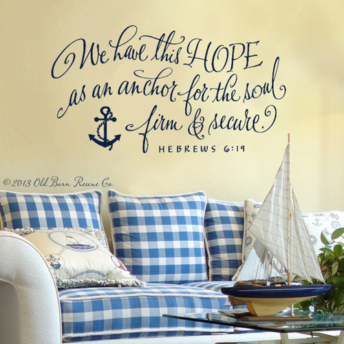 We Have This Hope As An Anchor   Wall Decal